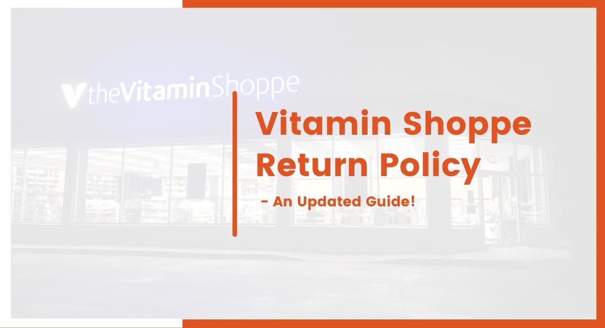 Vitamin shoppe return policy
