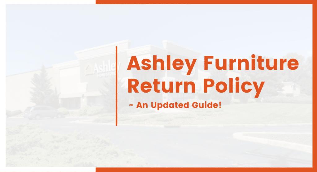 ashley furniture return policy