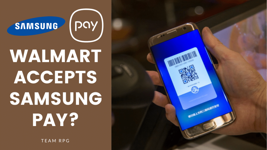 does walmart accept samsung pay