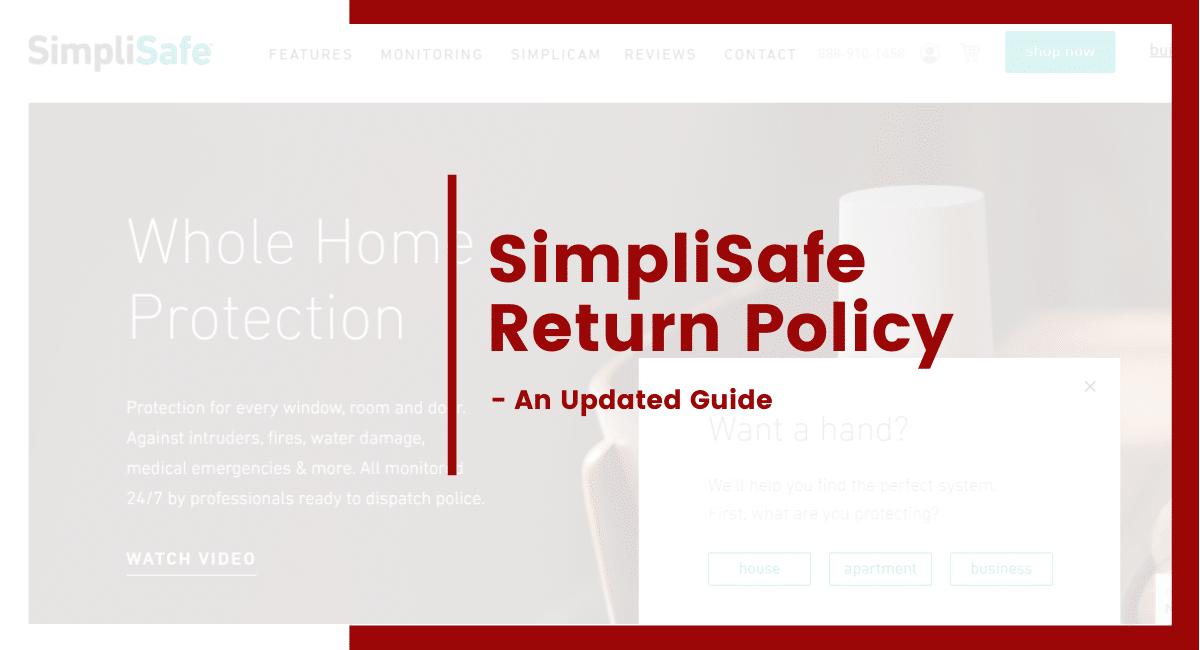 SimpliSafe Return Policy