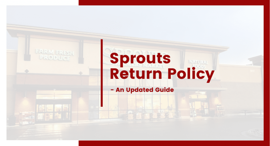sprouts return policy