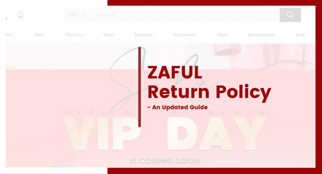 ZAFUL return policy