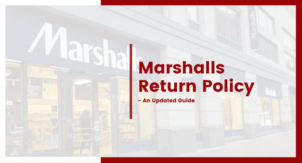 marshalls return policy