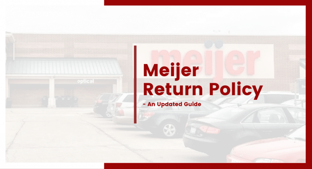meijer return policy