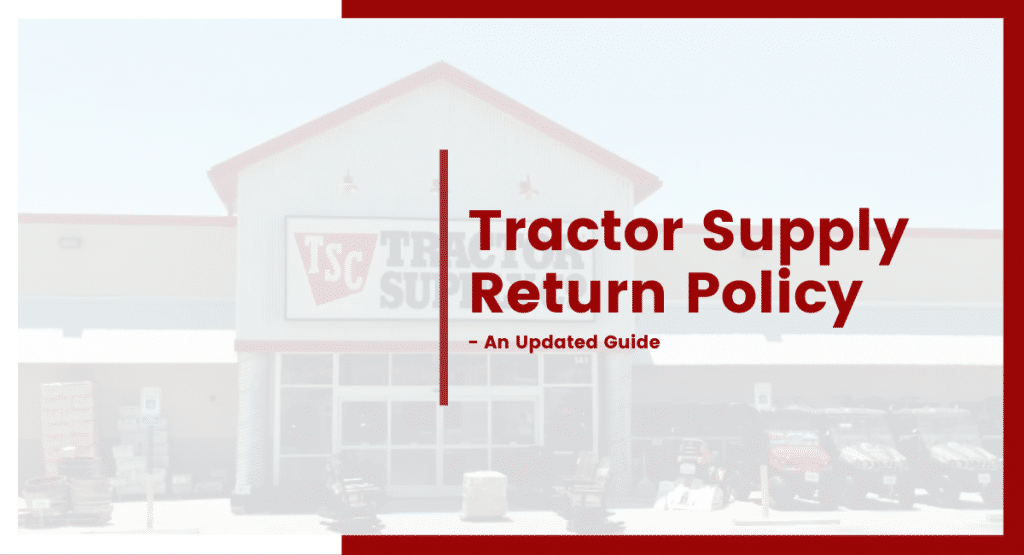 tractor supply return policy